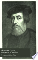 Hernando Cort  s  Conqueror of Mexico