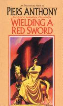Wielding a Red Sword [Pdf/ePub] eBook