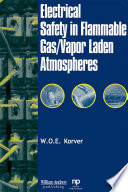 Electrical Safety in Flammable Gas Vapor Laden Atmospheres