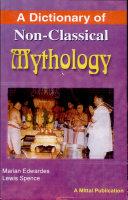 A Dictionary of Non-Classical Mythology ebook