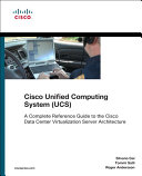 Cisco Unified Computing System (UCS) (Data Center): A ...