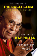 The Art Of Happiness In A Troubled World Book