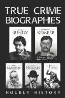 True Crime Biographies