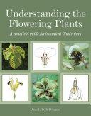 Understanding the Flowering Plants