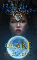 Blue Moon of Ake ebook
