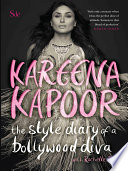 """The Style Diary of a Bollywood Diva"" by Kareena Kapoor"