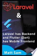 Understanding Laravel 6 and Flutter (Dart)