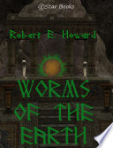 Read Online Worms of the Earth For Free