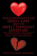 This Is Dedicated to the Ones I Love and the Ones I Thought Loved Me! [Pdf/ePub] eBook