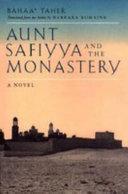 Aunt Safiyya and the Monastery