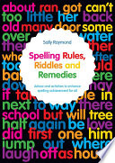 Spelling Rules  Riddles and Remedies Book
