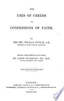 The uses of creeds and confessions of faith