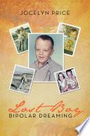 Lost Boy- Bipolar Dreaming