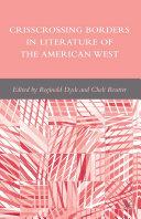 Crisscrossing Borders in Literature of the American West Pdf/ePub eBook