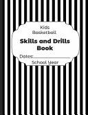 Kids Basketball Skills and Drills Book Dates