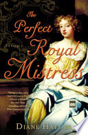 The Perfect Royal Mistress