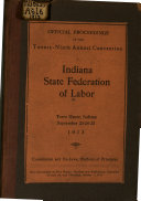 Official Proceedings Of The Annual Convention Indiana State Federation Of Labor