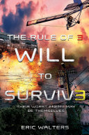 The Rule of Three: Will to Survive Book