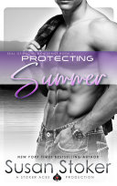 Protecting Summer  A Navy SEAL Military Romantic Suspense