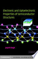Electronic And Optoelectronic Properties Of Semiconductor Structures Book PDF