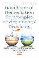 Handbook of Remediation for Complex Environmental Problems
