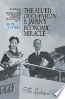 The Allied Occupation and Japan s Economic Miracle