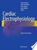 Cardiac Electrophysiology Book