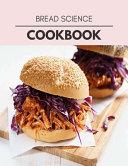Pdf Bread Science Cookbook