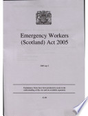 Emergency Workers  Scotland  Act 2004 2005 asp 2