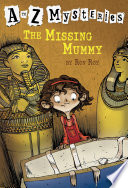 A To Z Mysteries The Missing Mummy