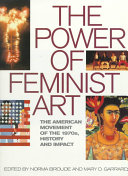The Power of Feminist Art: the American movement of the 1970s, history and impact book cover