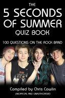 The 5 Seconds of Summer Quiz Book [Pdf/ePub] eBook