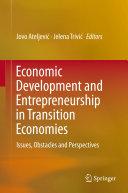 Economic Development and Entrepreneurship in Transition Economies [Pdf/ePub] eBook
