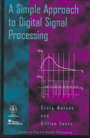 A Simple Approach to Digital Signal Processing