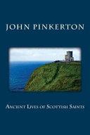 Ancient Lives of Scottish Saints Book