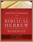 A Modern Grammar for Biblical Hebrew Workbook Book