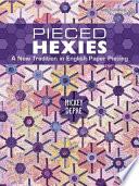 Pieced Hexies
