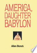 America  the Daughter of Babylon