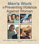 Men S Work In Preventing Violence Against Women Book PDF