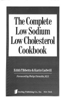 The Complete Low Sodium  Low Cholesterol Cookbook