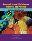 Research in the Life Sciences with Dual Use Potential