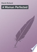 A Woman Perfected