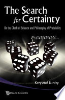 The Search for Certainty Book