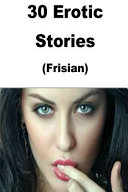 30 Erotic Stories  Frisian
