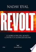 Revolt La Ribellione Nel Mondo Contro La Globalizzazione