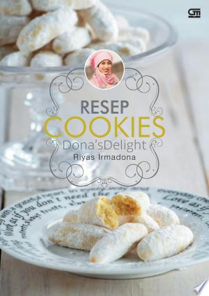 Download Resep Cookies Dona'S Delight Free Books - Dlebooks.net
