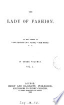 The lady of fashion  by the author of  The history of a flirt