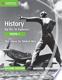 Books - History For The Ib Diploma: Paper 1: The Move To Global War | ISBN 9781107556287