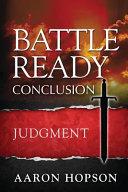 Battle Ready Conclusion