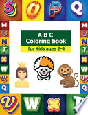ABC Coloring Book for Kids Ages 2-4